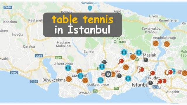 Where to play table tennis in İstanbul